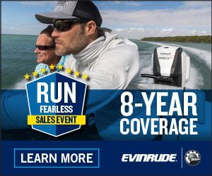 Run Fearless Sales Event - 8 Year Coverage on Evinrude motors at Anchor Marine